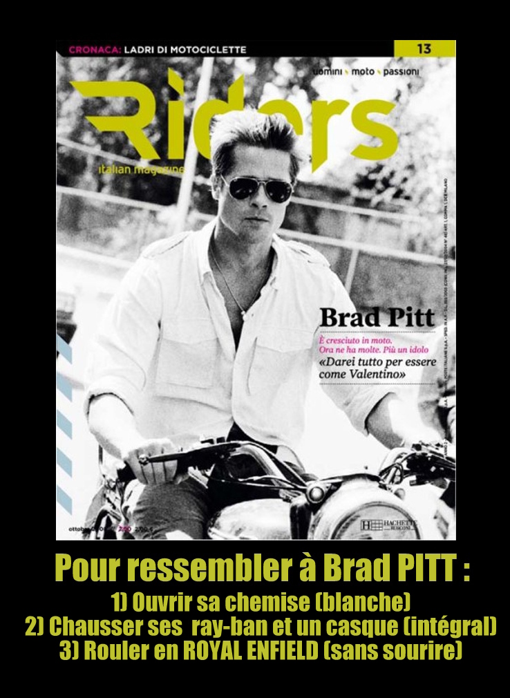 BRAD PITT +  ROYAL ENFIELD
